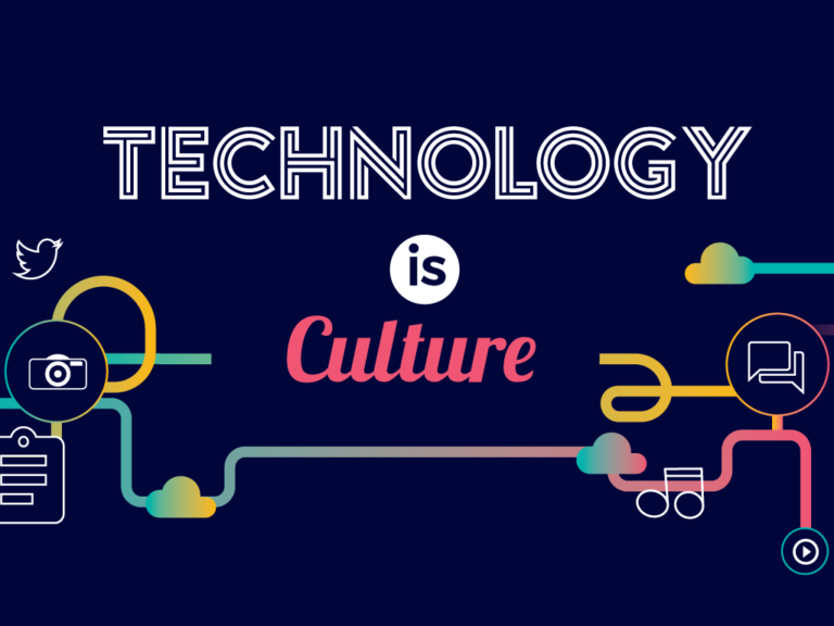 Technology is Culture